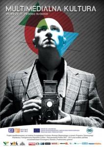 Plakat multimedialnej kultury aktualnosci